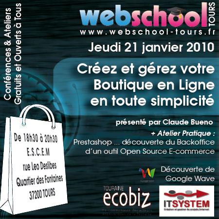 Webschool Tours janvier 2010: Créez et gérez votre boutique en ligne en toute simplicité